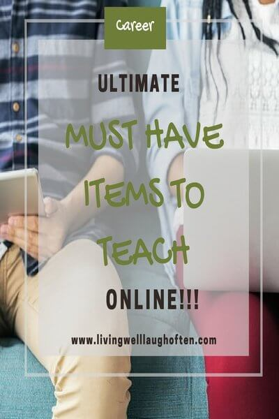 Ultimate Must Have Items to Teach Online!