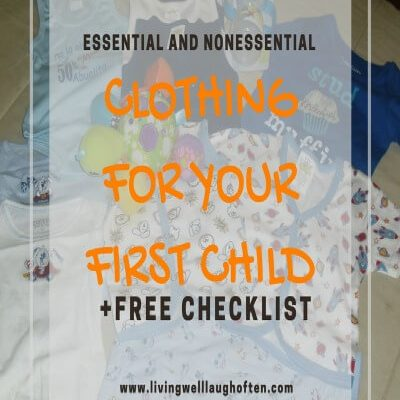 Essential and Nonessential Clothing For Your First Child + Free Printable