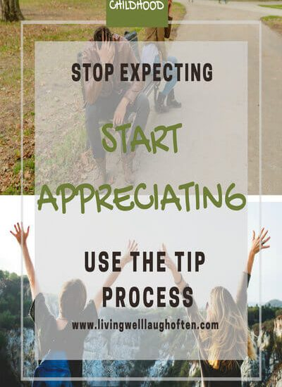 stop expecting and start appreciating