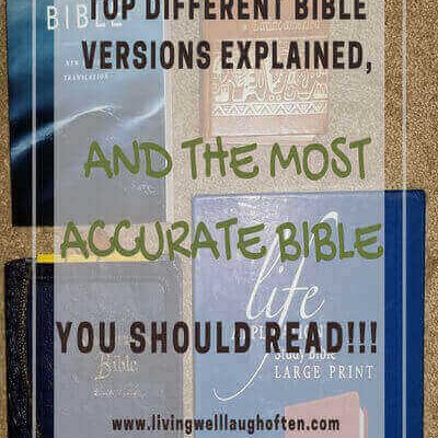 Bible Versions Explained and The Most Accurate