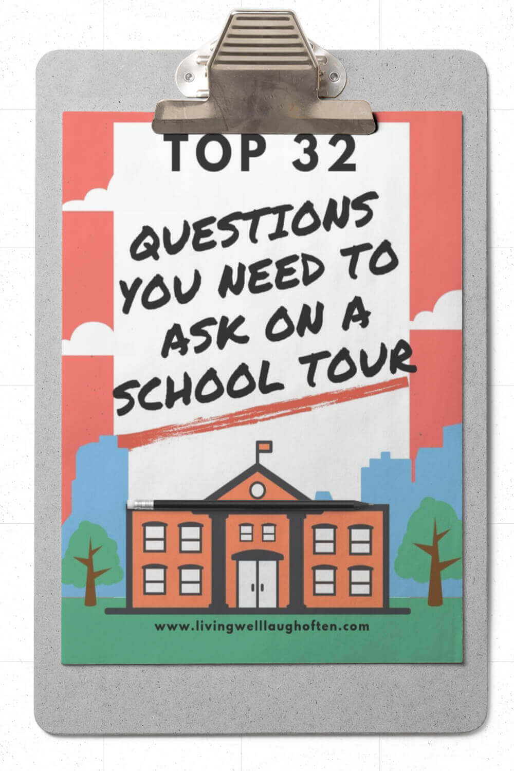 32 Questions You Need To Ask On A School Tour Clipboard